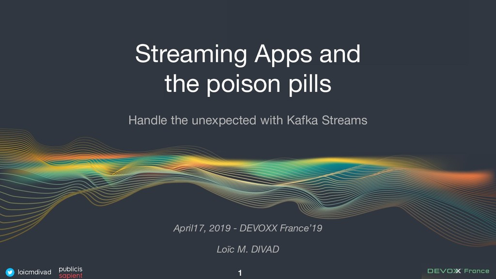 loicmdivad Streaming Apps and the poison pills ...