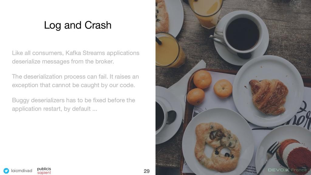 loicmdivad Log and Crash Like all consumers, Ka...