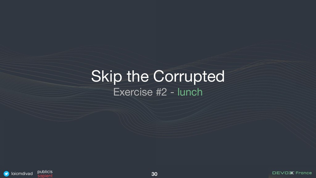 loicmdivad Skip the Corrupted Exercise #2 - lun...