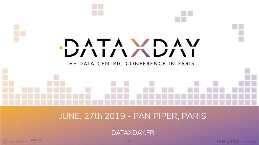 loicmdivad 71 JUNE, 27th 2019 - PAN PIPER, PARI...