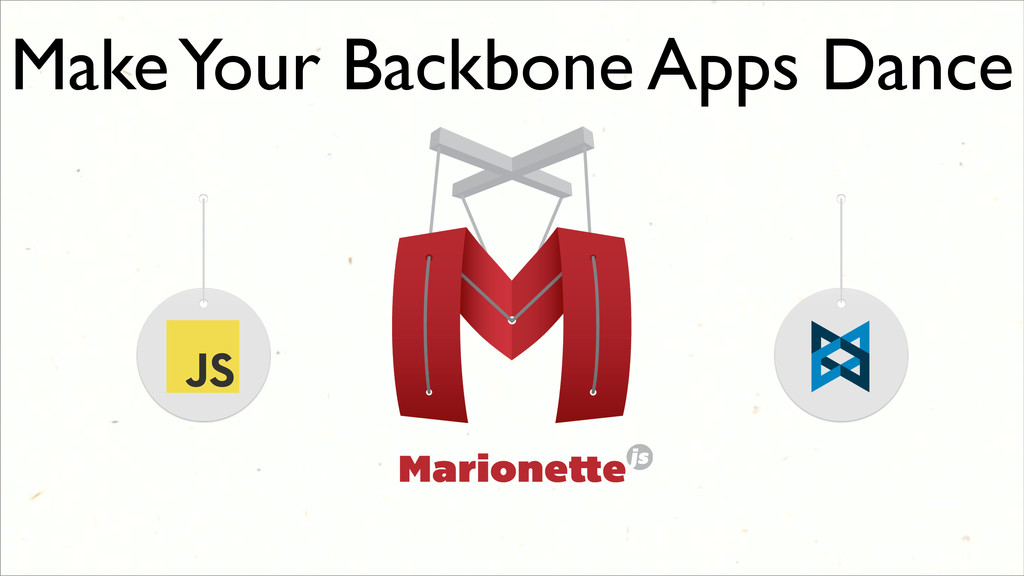 Make Your Backbone Apps Dance