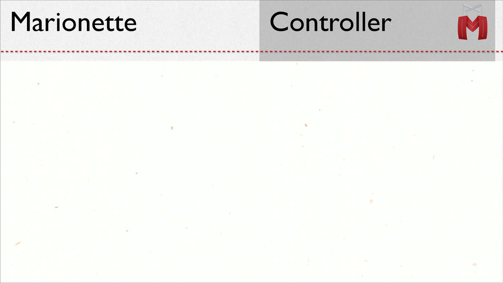 Marionette Controller