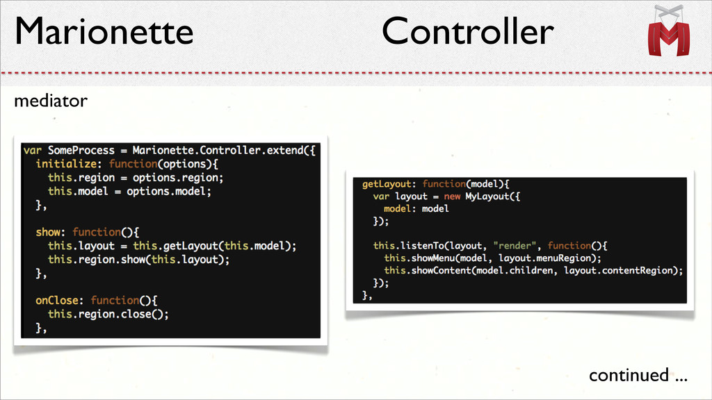 Marionette Controller mediator continued ...