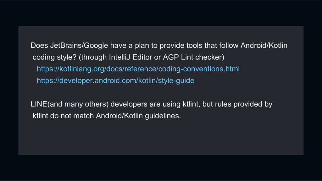 Does JetBrains/Google have a plan to provide to...