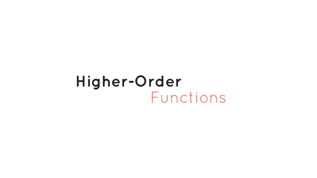 Functions Higher-Order