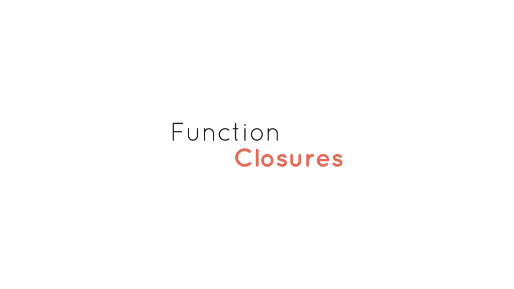 Closures Function