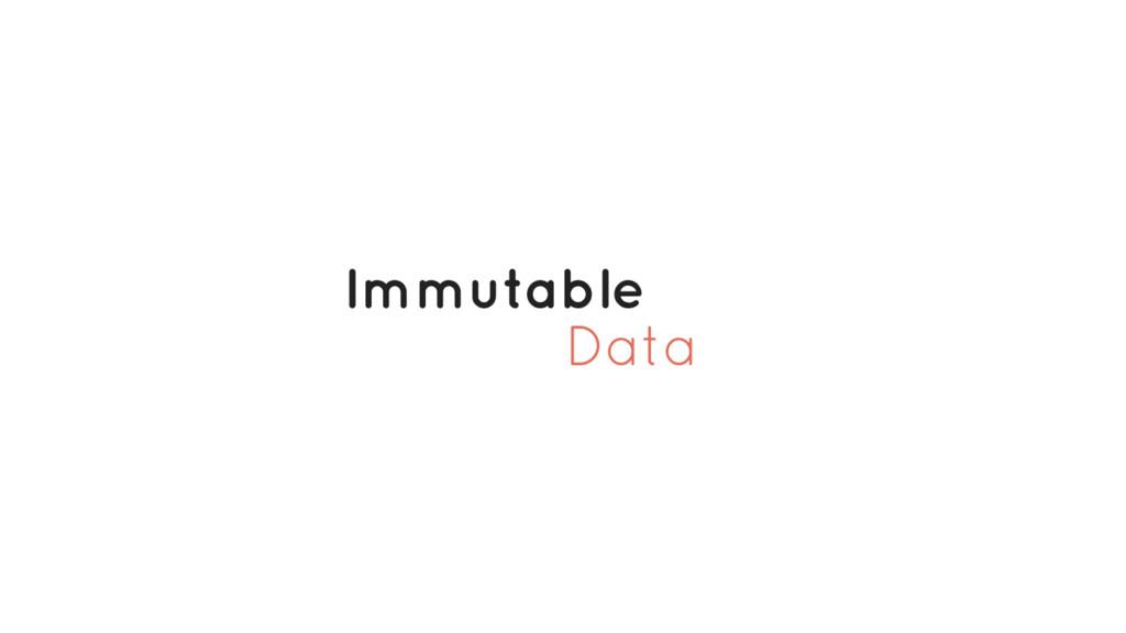 Data Immutable