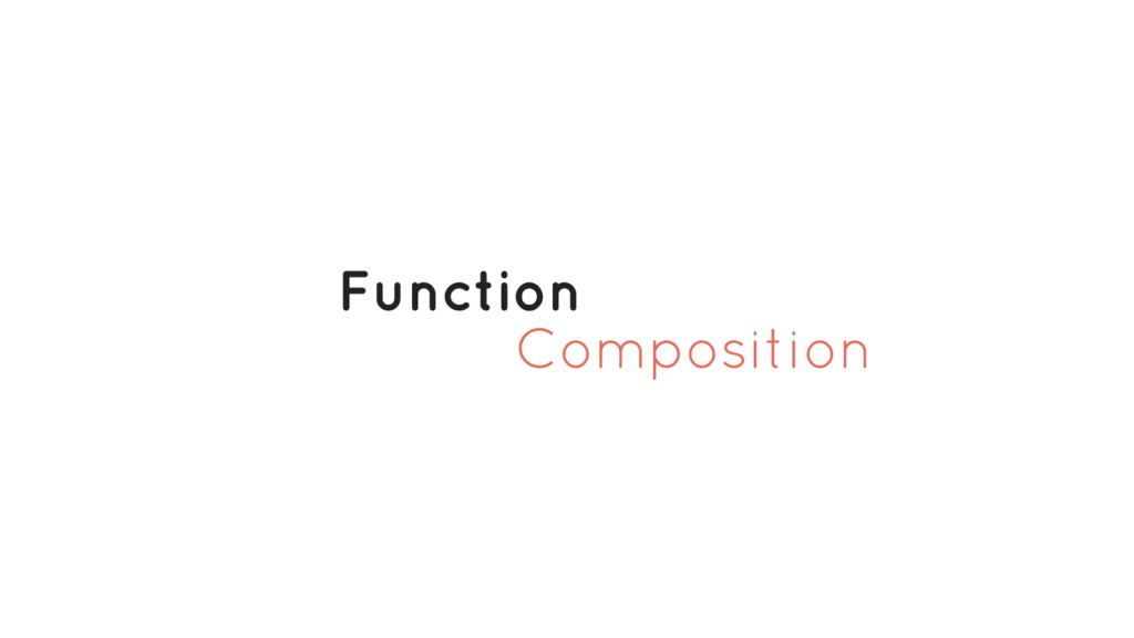 Composition Function