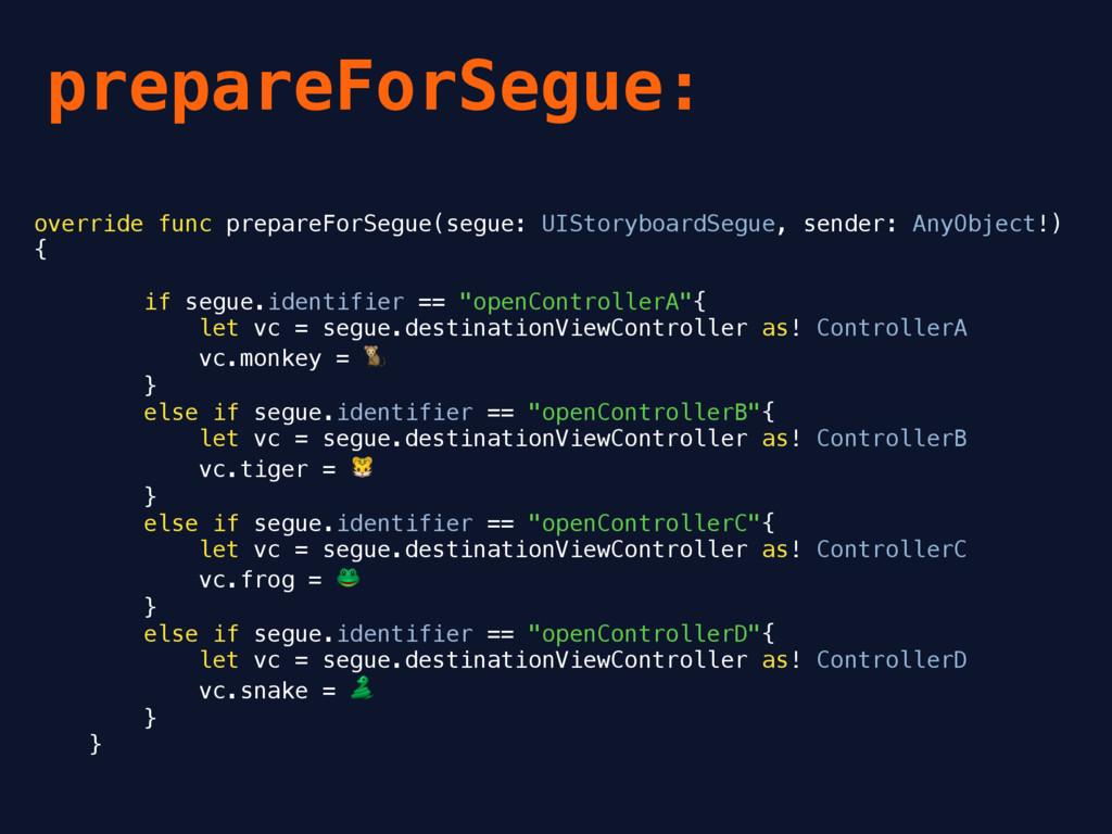 prepareForSegue: override func prepareForSegue(...