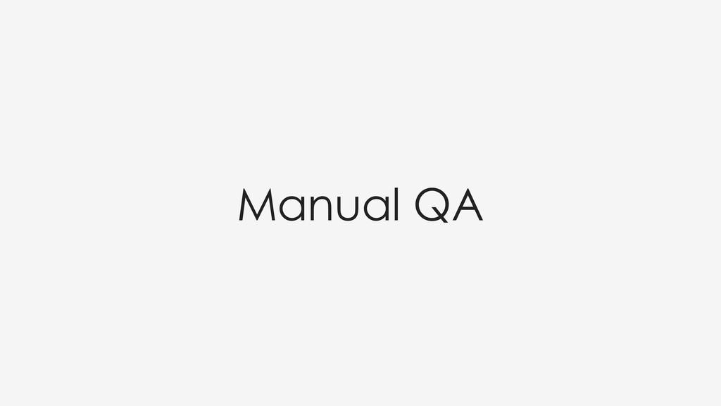 Manual QA