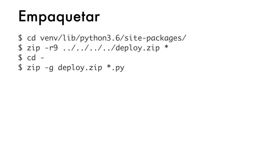 Empaquetar $ cd venv/lib/python3.6/site-package...