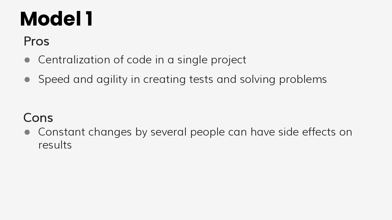 Model 3 Pros ● Greater version management (new ...