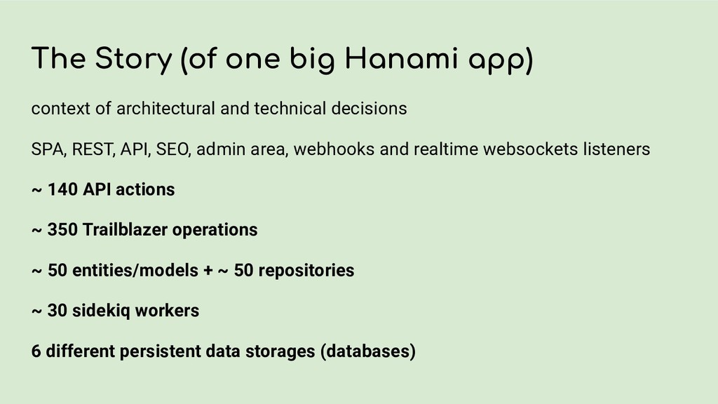 The Story (of one big Hanami app) context of ar...