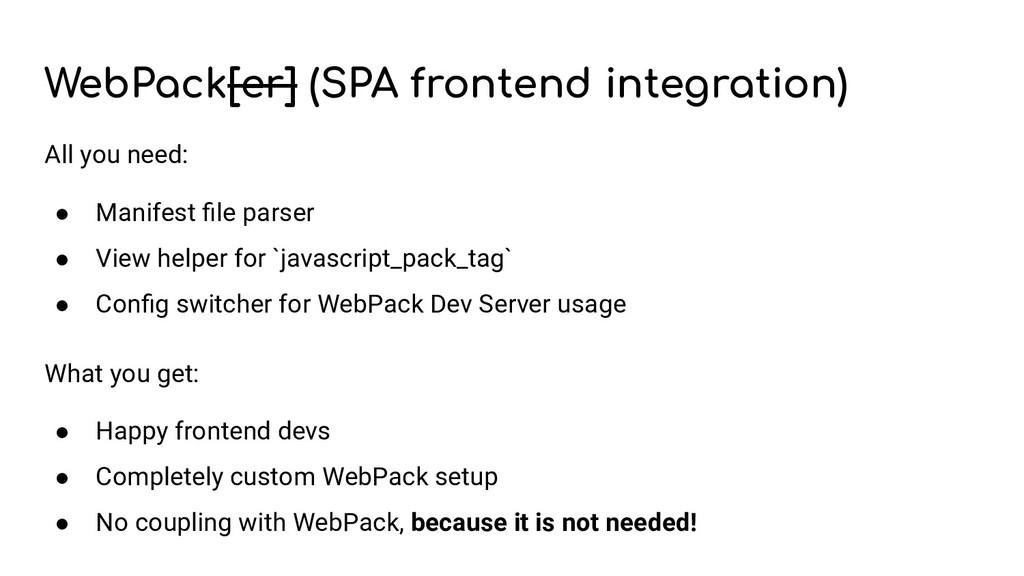 WebPack[er] (SPA frontend integration) All you ...