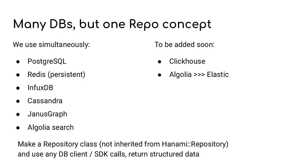 Many DBs, but one Repo concept We use simultane...