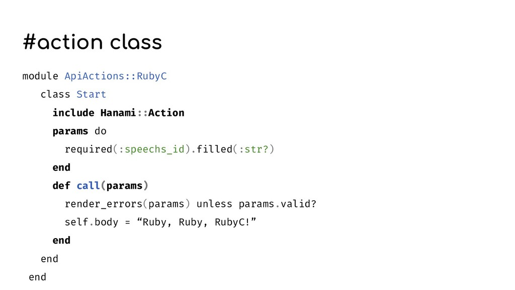 #action class module ApiActions::RubyC class St...