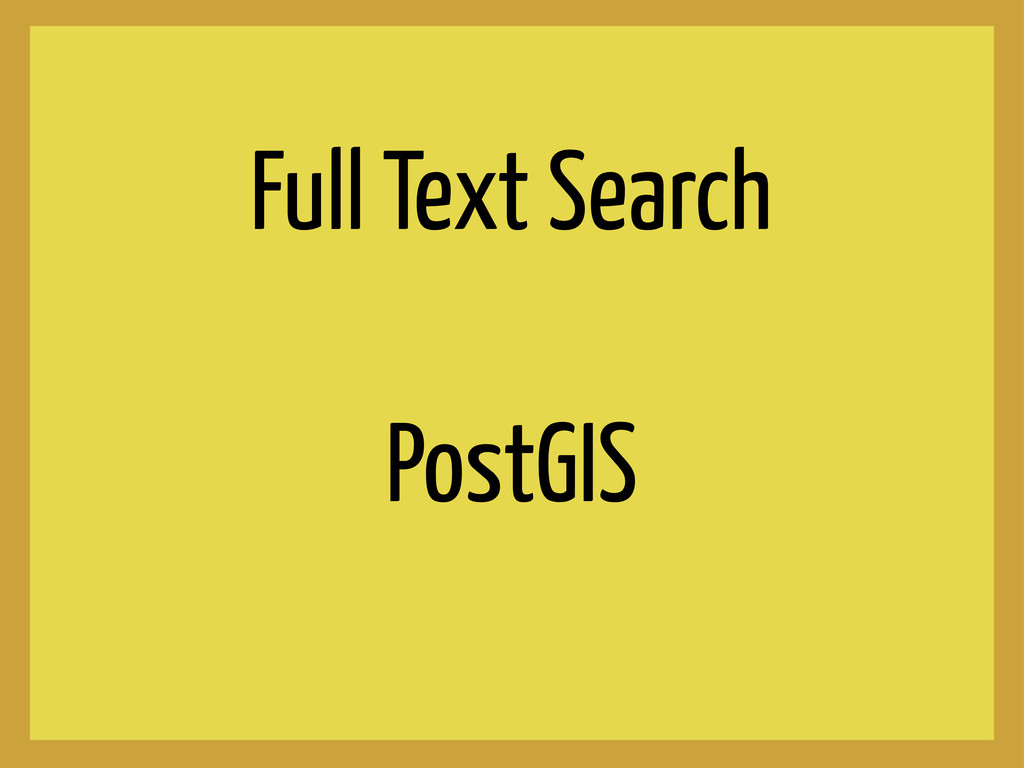 Full Text Search PostGIS