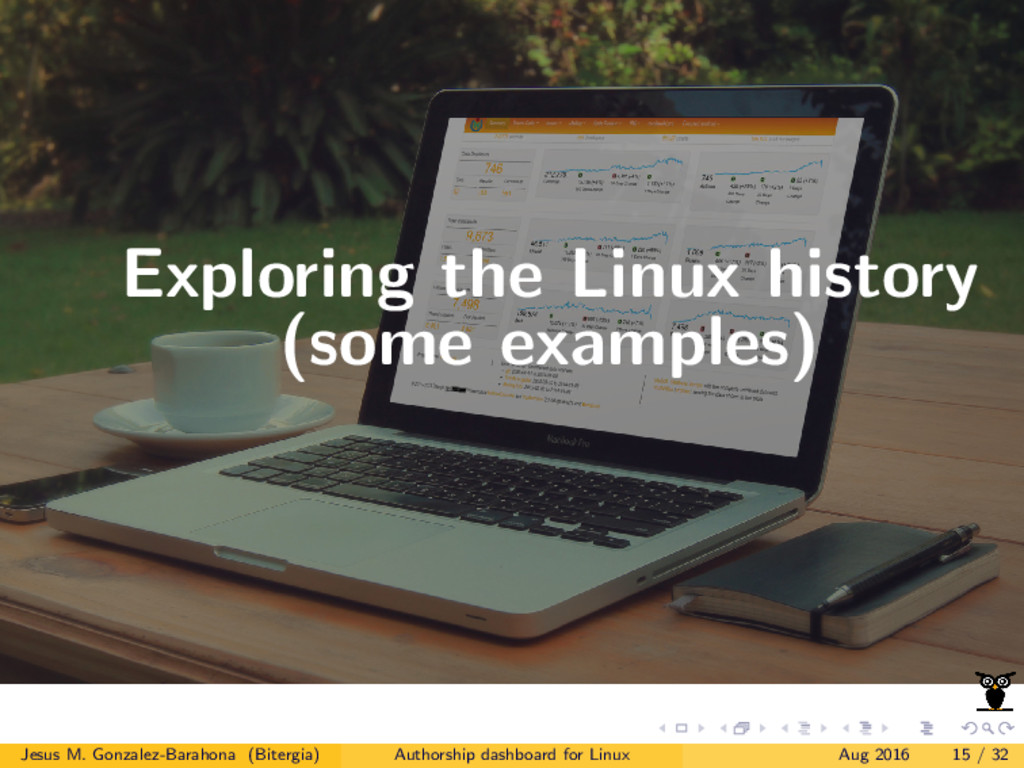 Exploring the Linux history (some examples) Jes...