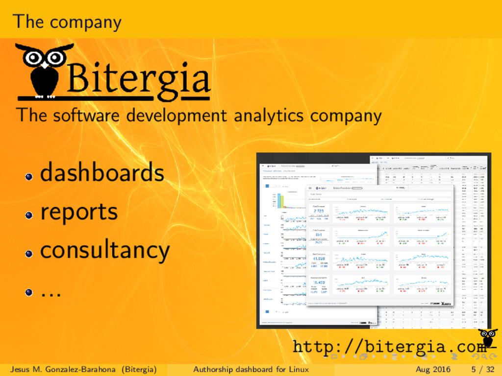 The company The software development analytics ...
