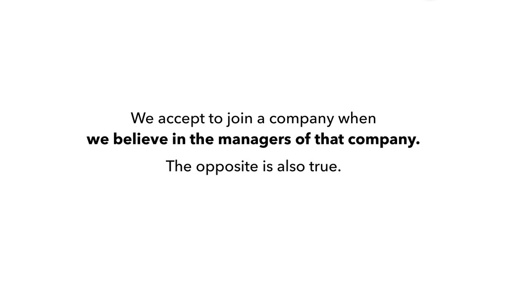 We accept to join a company when 