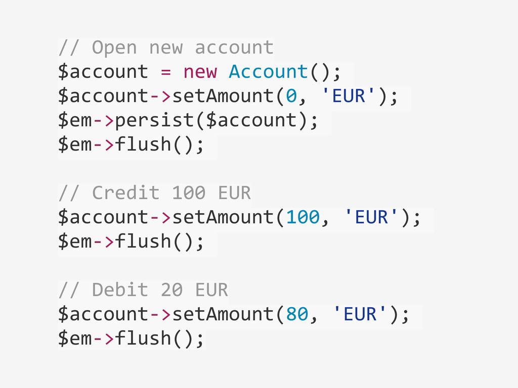 // Open new account  $account =...