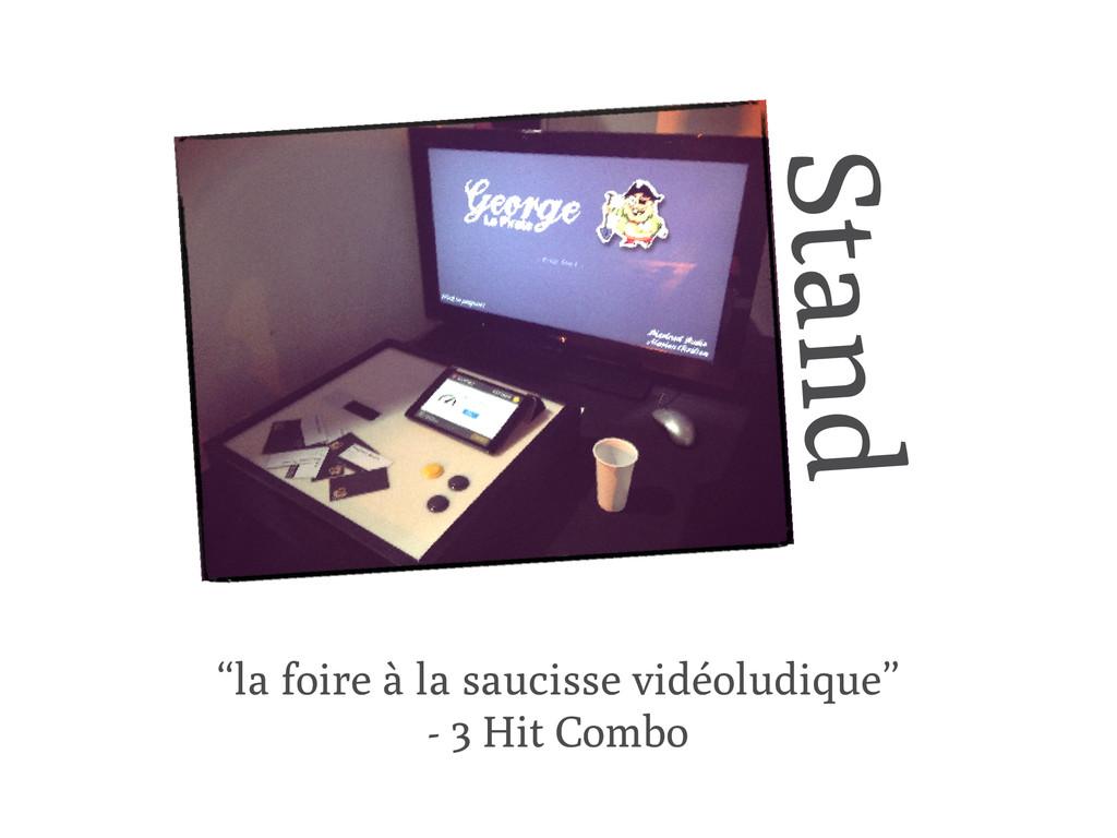 """""""la foire à la saucisse vidéoludique"""" - 3 Hit C..."""