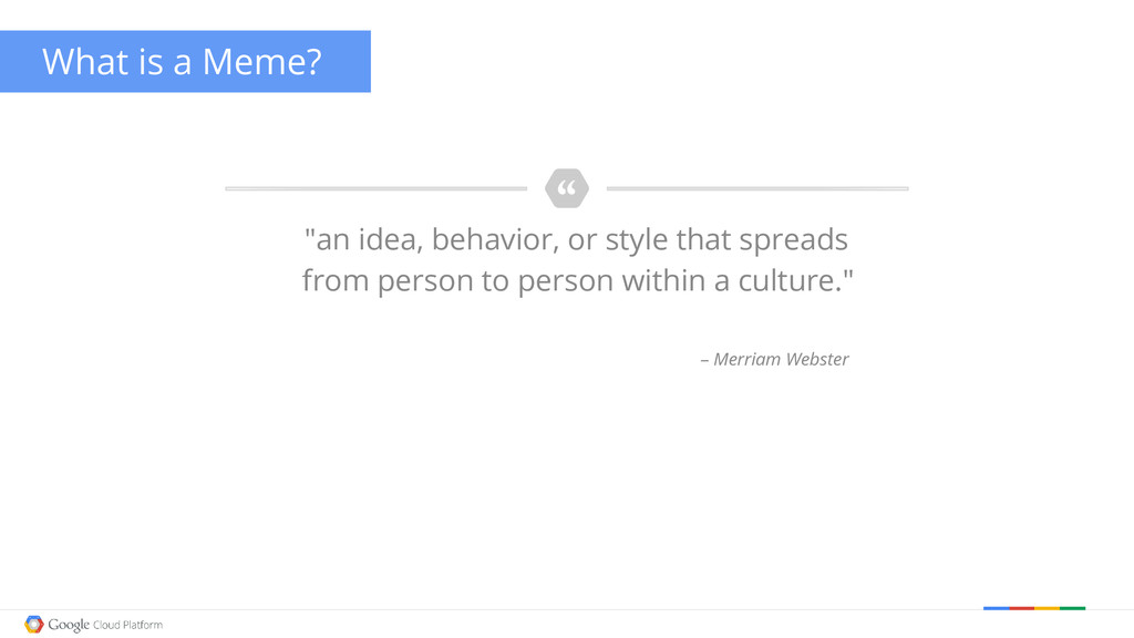 """""""an idea, behavior, or style that spreads from ..."""