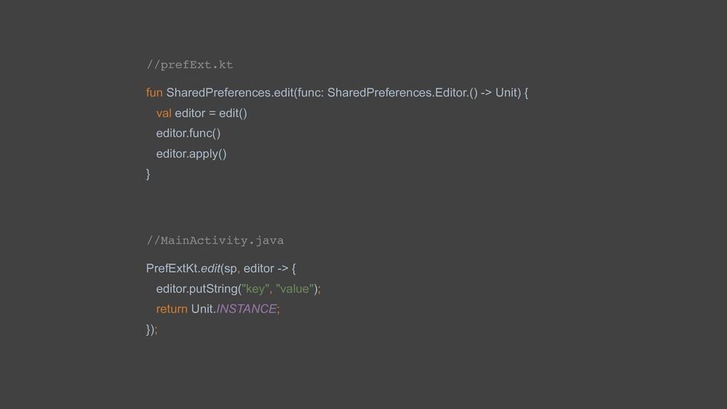 //prefExt.kt fun SharedPreferences.edit(func: S...
