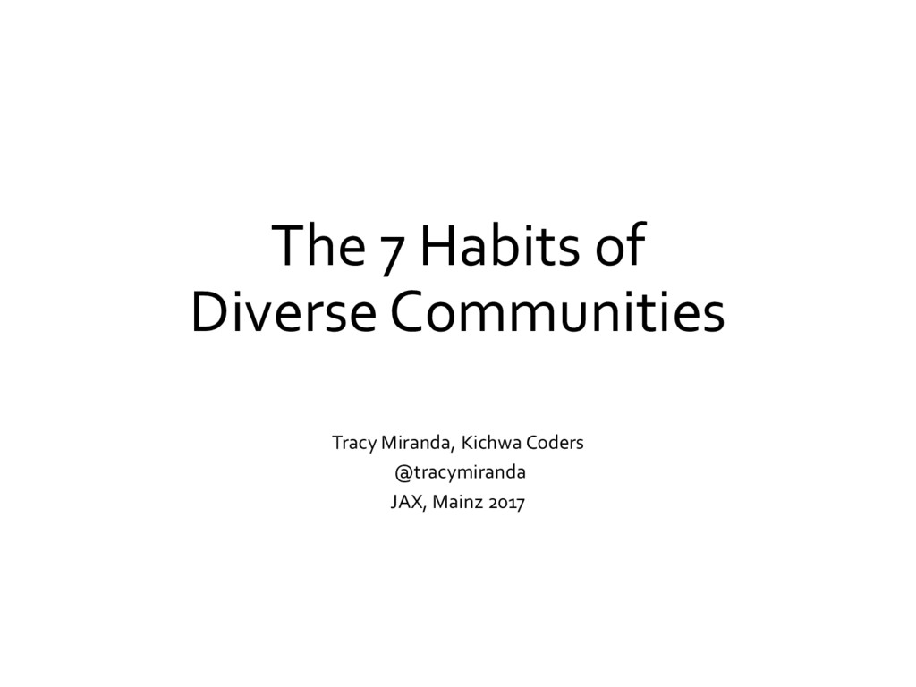 The 7 Habits of Diverse Communities Tracy Miran...