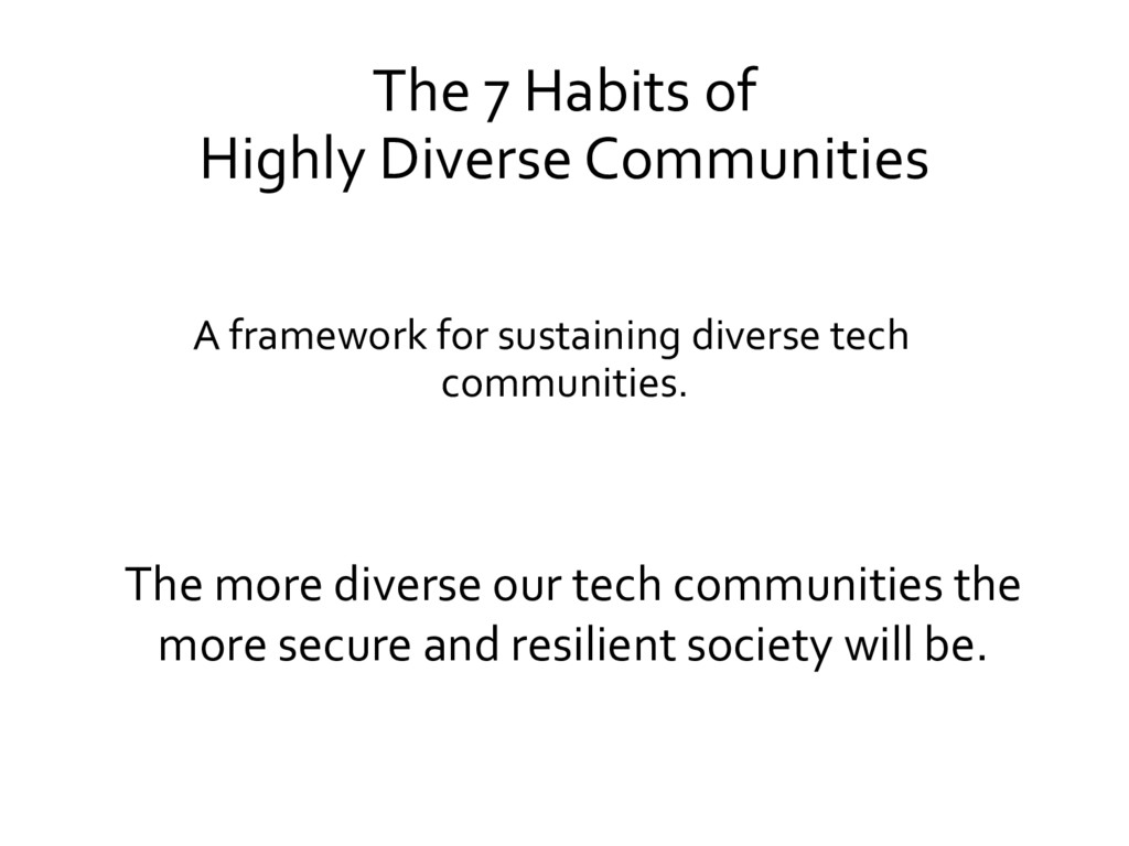 The 7 Habits of Highly Diverse Communities A fr...