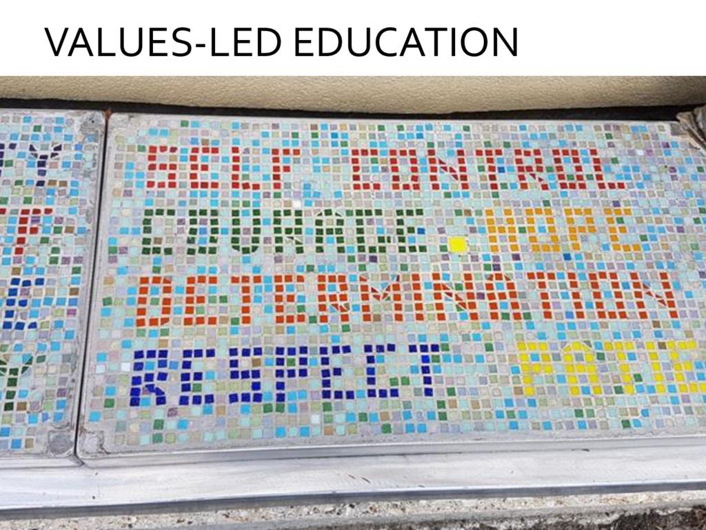 VALUES-LED EDUCATION
