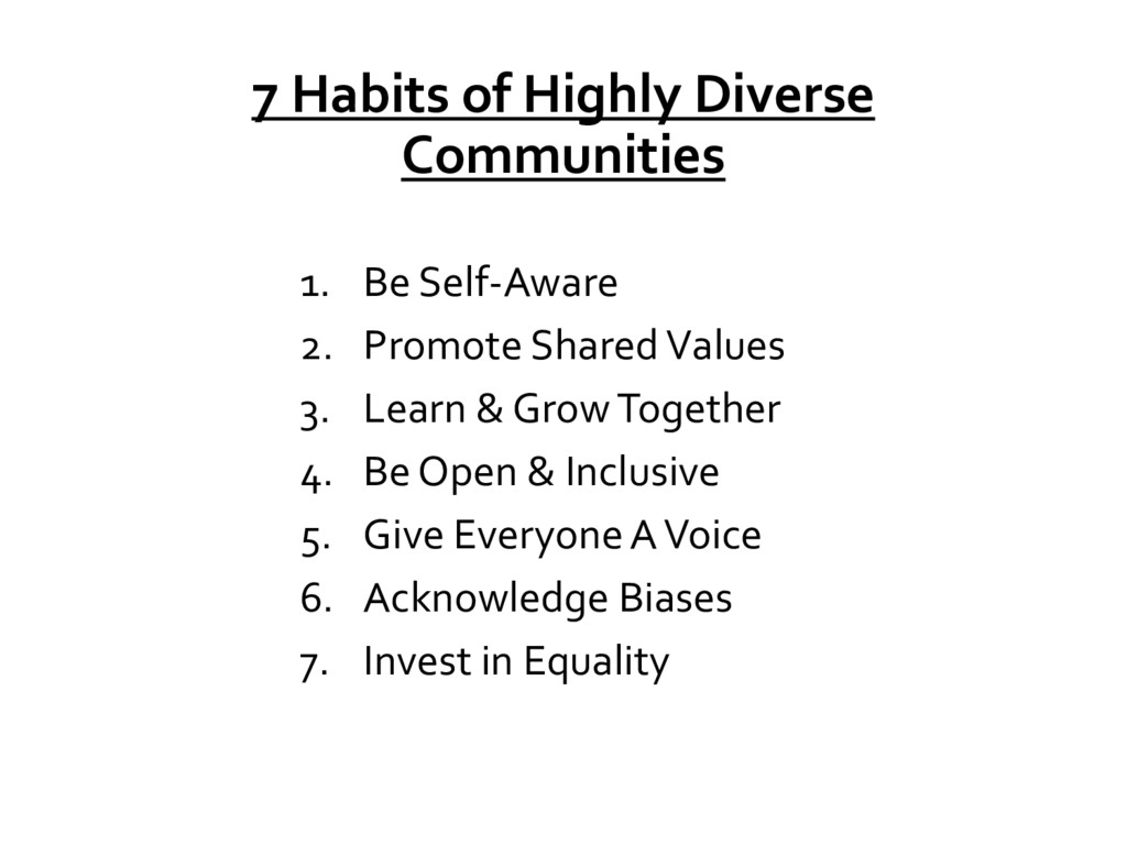 7 Habits of Highly Diverse Communities 1. Be Se...