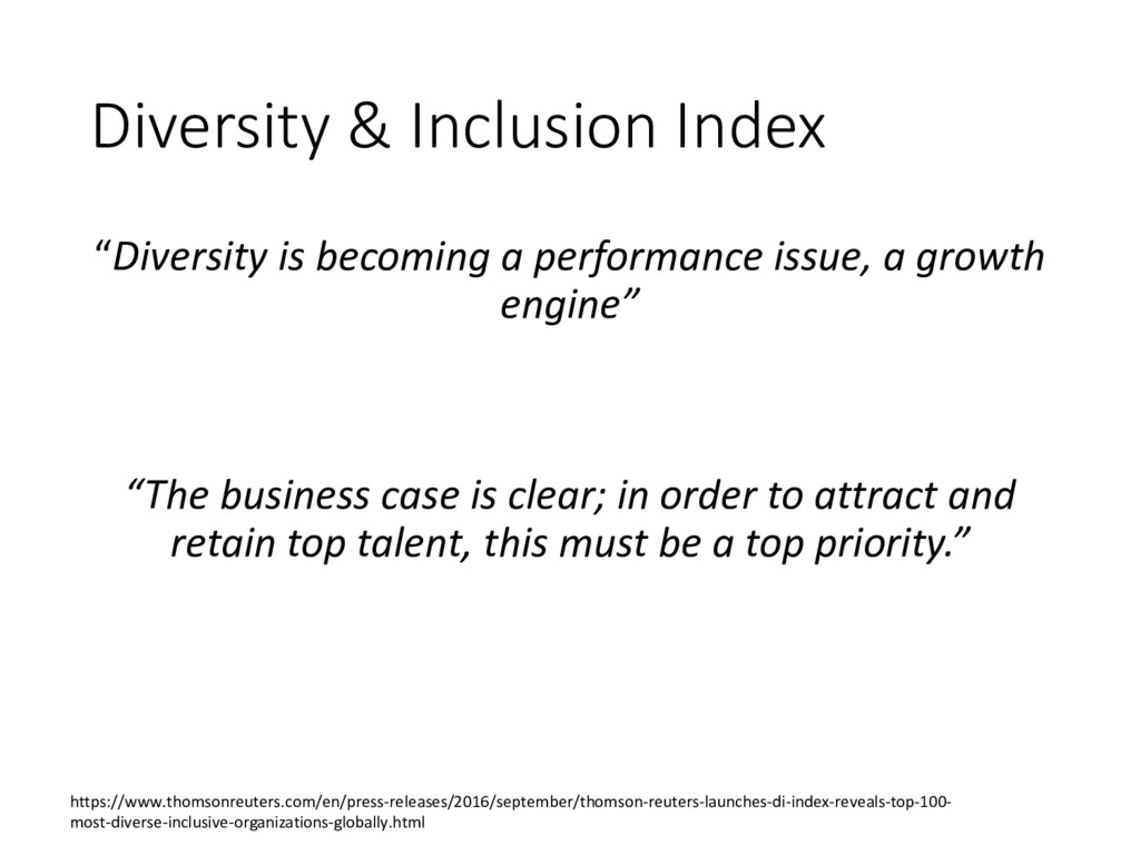 "Diversity & Inclusion Index ""Diversity is becom..."