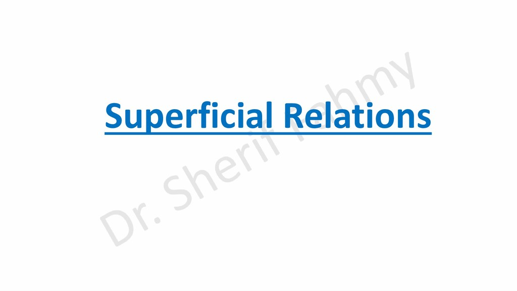 Superficial Relations
