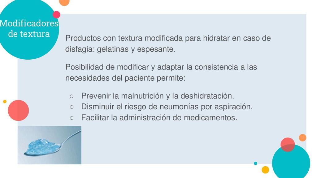 Modificadores de textura Productos con textura ...