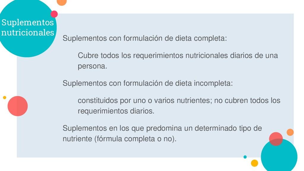 Suplementos nutricionales Suplementos con formu...