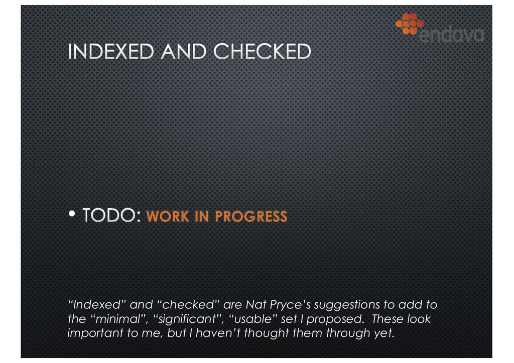 "• WORK IN PROGRESS ""Indexed"" and ""checked"" are ..."