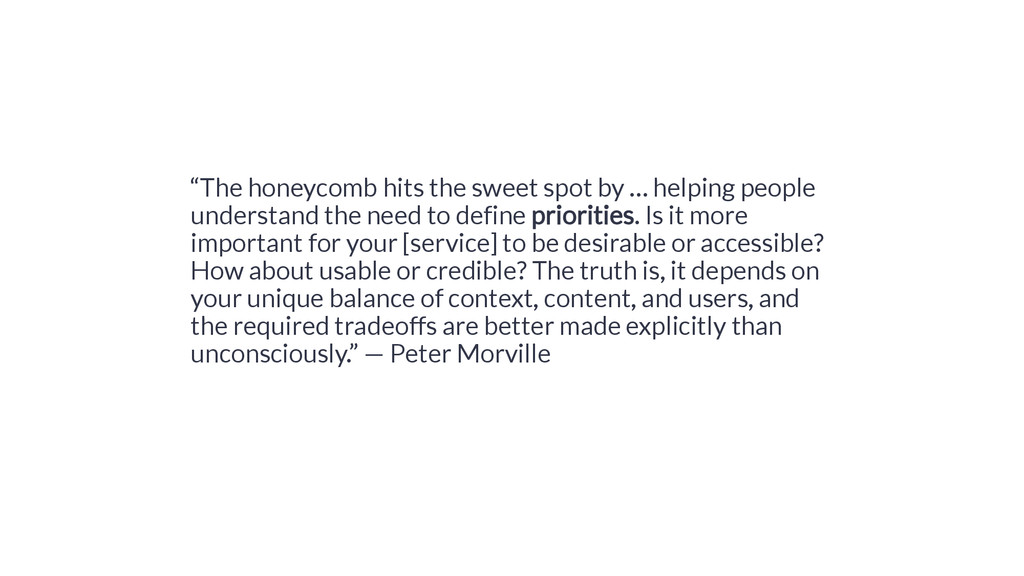 """""""The honeycomb hits the sweet spot by … helping..."""