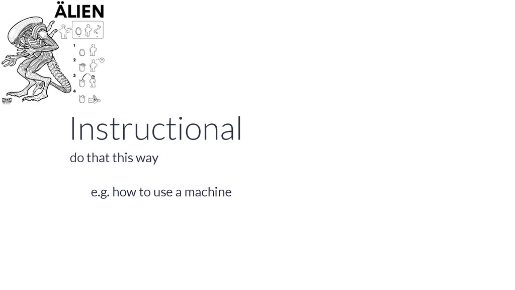 Instructional e.g. how to use a machine do that...