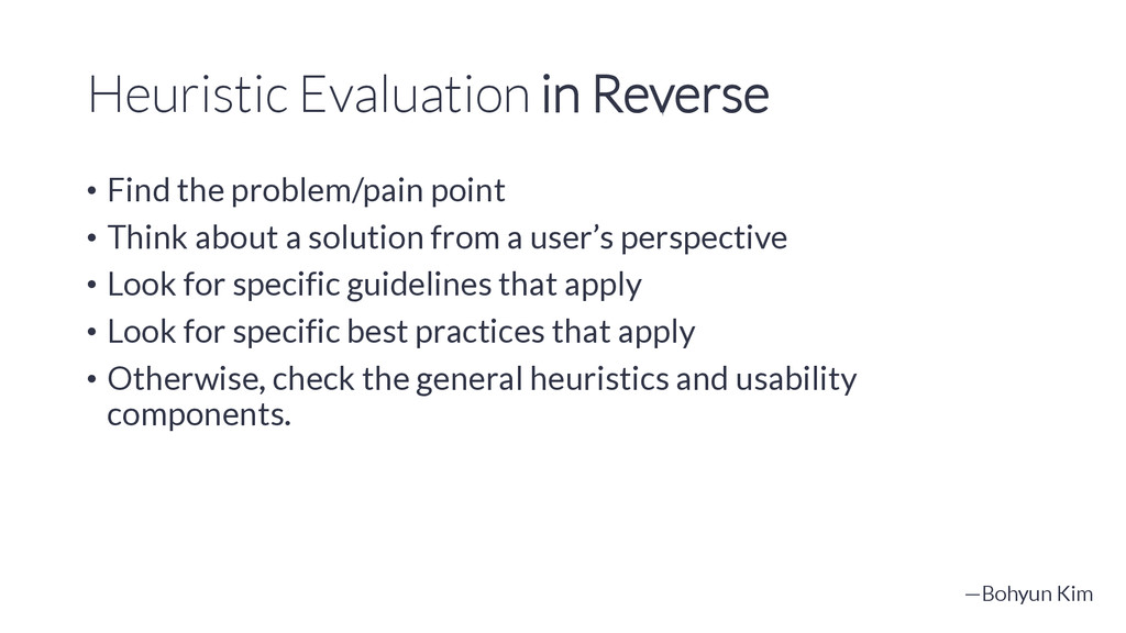 Heuristic Evaluation in Reverse • Find the prob...