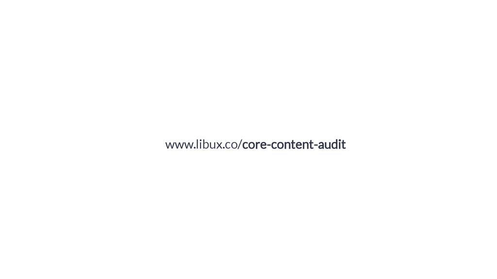 www.libux.co/core-content-audit