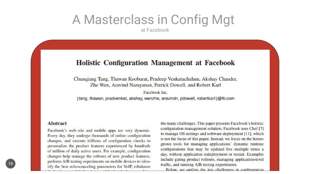 at Facebook A Masterclass in Config Mgt 18