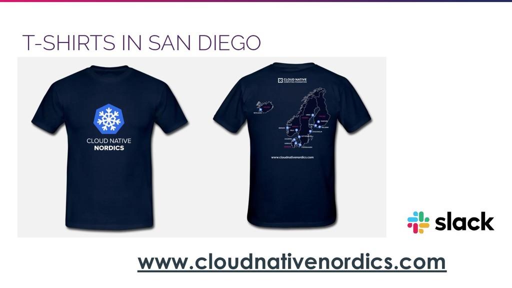 T-SHIRTS IN SAN DIEGO www.cloudnativenordics.com