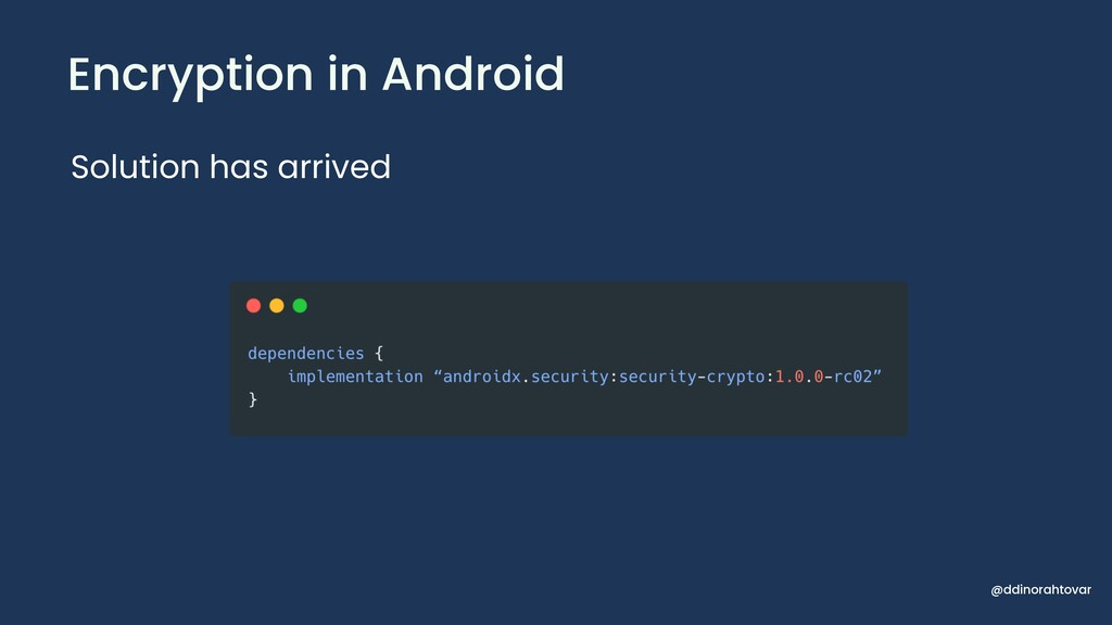Encryption in Android Solution has arrived @ddi...