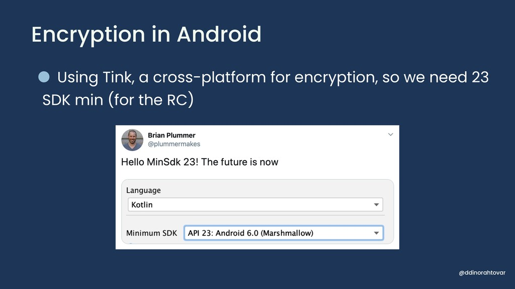 Encryption in Android • Using Tink, a cross-pla...
