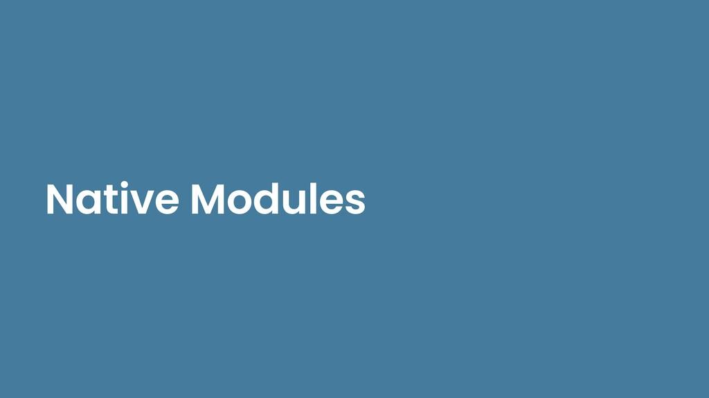 Native Modules