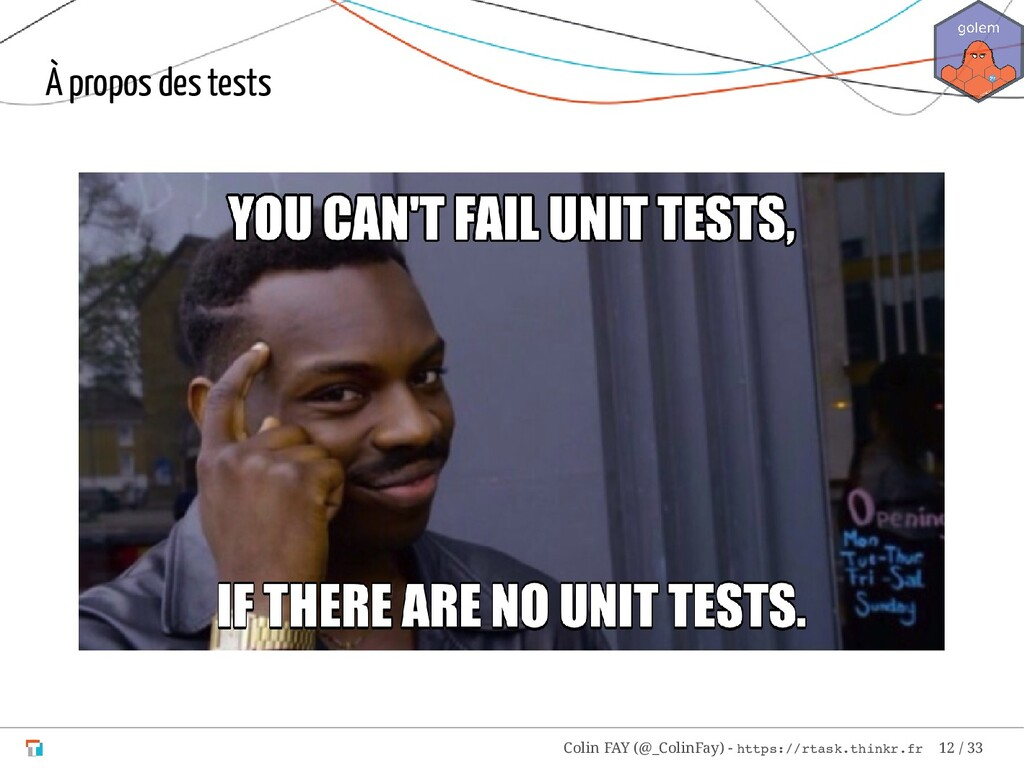 À propos des tests Colin FAY (@_ColinFay) - htt...