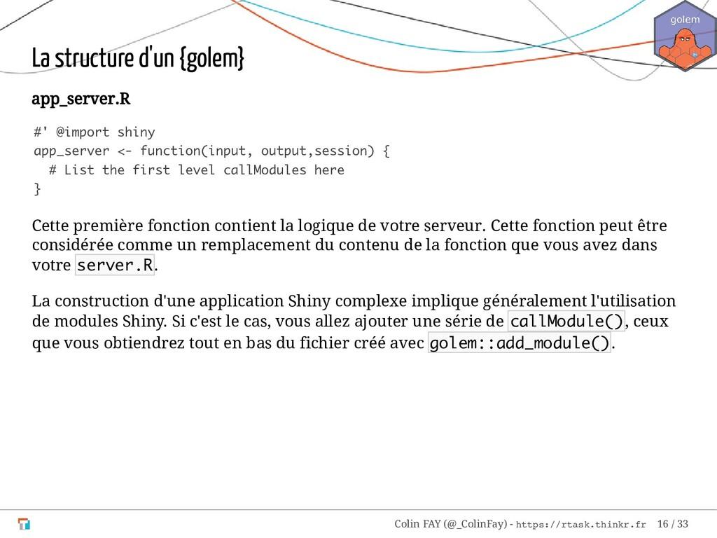 La structure d'un {golem} app_server.R #' @impo...