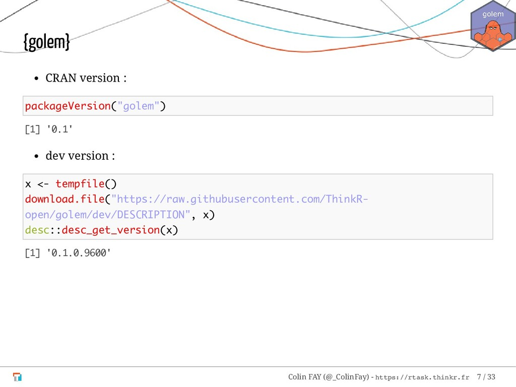 "{golem} CRAN version : packageVersion(""golem"") ..."