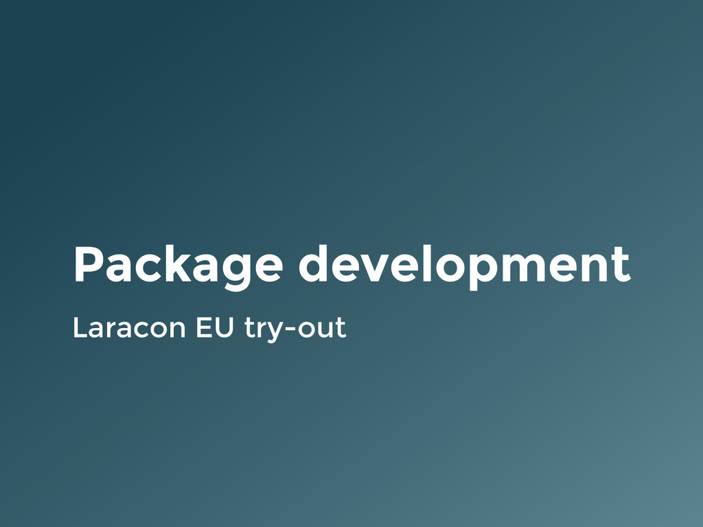 Package development Laracon EU try-out
